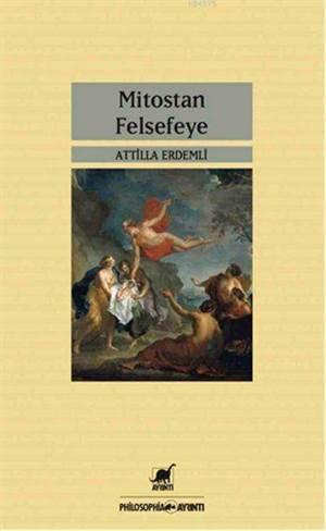 Mitostan Felsefeye