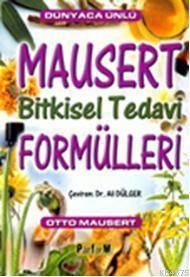 Mausert Bitkisel Tedavi Formülleri