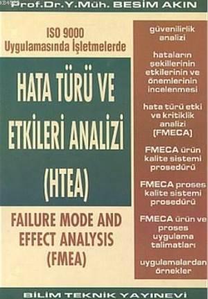 Hata Türü Ve Etkileri Analizi (HTEA)ISO 9000 Uygulamasında İşletmelerde