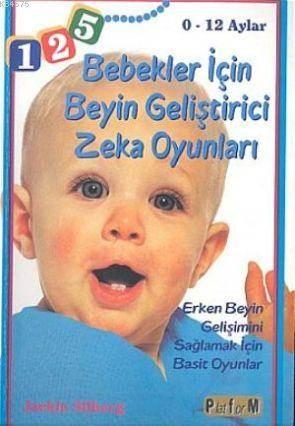 Bebekler İçin Beyin Geliştirici Zeka Oyunları (0-12 Aylar)