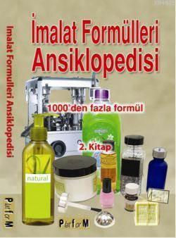İmalat Formülleri Ansiklopedisi 2; 1000'Den Fazla Formül