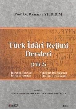 Türk Idari Rejimi Dersleri (Cilt 2)