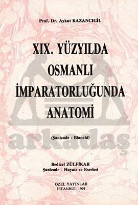 Xlx. Yüzyilda Osmanli İmparator.  Anatomi