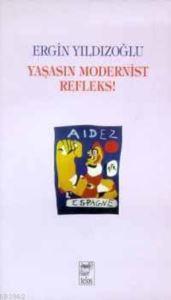 Yaşasın Modernist  ...