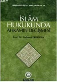 Islam Hukukunda Ahkamin Degismesi
