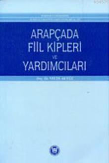Arapçada Fiil Kipleri ve Yardimcilari