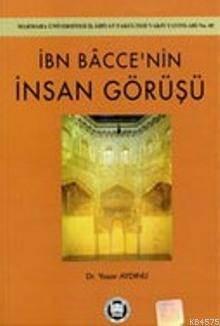 Ibn Baccenin Insan Görüsü