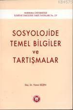 Sosyolojide Temel Bilgiler ve Tartismalar