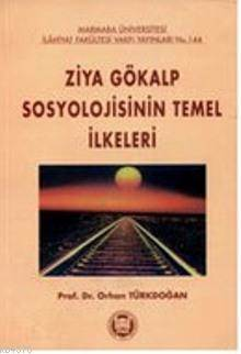 Ziya Gökalp Sosyolojisinin Temel Ilkeleri