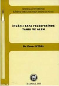 Ihvani Safa Felsefesinde Tanri Ve Alem