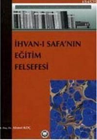 Ihvani Safanin Egitim Felsefesi