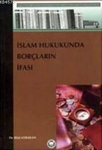 İslam Hukukunda Borçların İfası