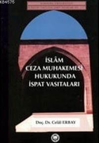 Islam Ceza Muhakemesi Hukukunda Ispat Vasitalari