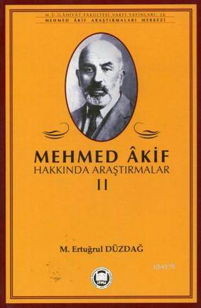 Mehmed Akif Hakkinda Arastirmalar - II
