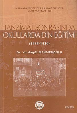 Tanzimat Sonrasında Okullarda Din Eğitimi; (1838-1920)