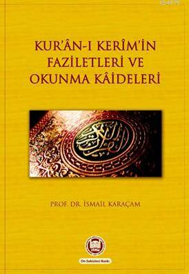 Kur'an-i Kerimin Faziletleri ve Okunma Kaideleri
