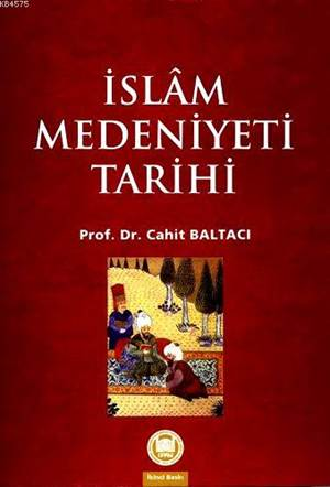 Islam Medeniyeti Tarihi