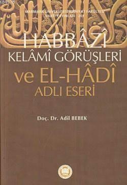 Habbazi Kelami Görüsleri ve El-Hadi Adli Eseri