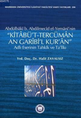 Kitaâbüt-tercümân An Garîbil Kuran Adli Eserinin Tahkîk ve Talîki