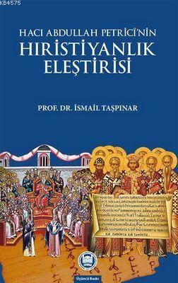 Haci Abdullah Petrici'nin Hristiyanlik Elestirisi