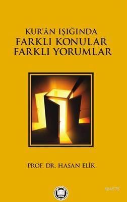 Kur'an Işığında Farklı Konular Farklı Yorumlar