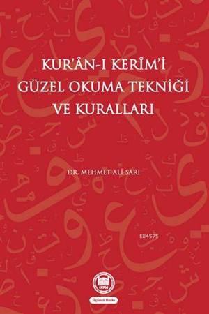 Kur'an-i Kerimi Güzel Okuma Teknigi Ve Kurallari