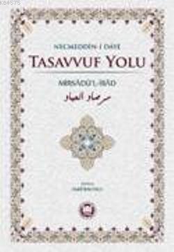 Tasavvuf Yolu; Mirsadül-Ibad