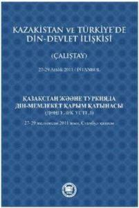 Kazakistan ve Türkiyede Din Devlet İlişkisi (Çalıştay)