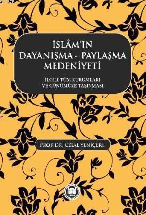 Islamin Dayanisma Paylasma Medeniyeti