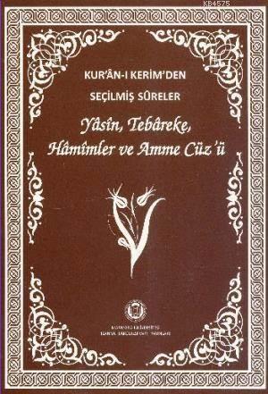 Kur'an-i Kerim'den Seçilmis Sureler (Orta Boy)