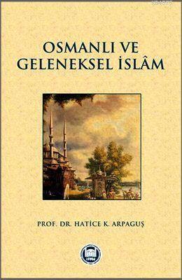 Osmanli ve Geleneksel Islam