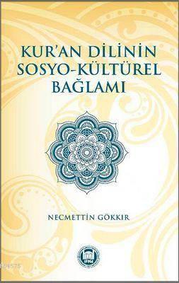 Kur'an Dilinin Sosyo - Kültürel Baglami