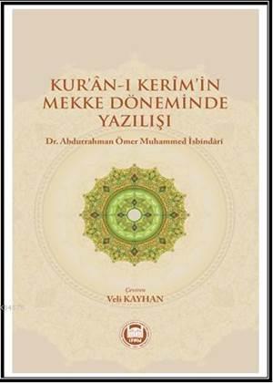 Kur'an-i Kerim'in Mekke Döneminde Yazilisi