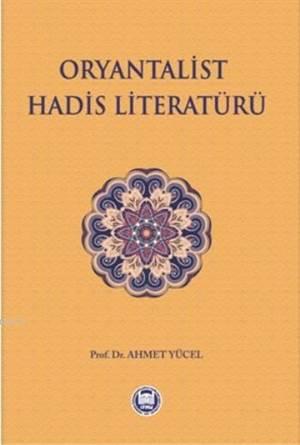 Oryantalist Hadis Literatürü