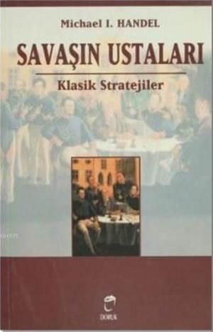 Savaşın Ustaları; Klasik Stratejiler