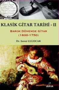 Klasik Gitar Tarihi-II (1600-1750)