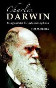 Charles Darwin-Olağanüstü bir adamın öyküsü