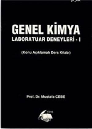 Genel Kimya - Laboratuar Deneyleri 1; Konu Açıklamalı Ders Kitabı