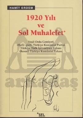1920 Yili Ve Sol Muhalefet