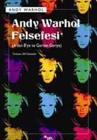 Andy Warhol Felsefesi