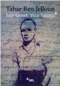 Jean Genet:Yüce Yalancı
