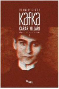 Kafka Karar Yılları-1