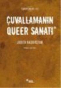 Çuvallamanın Queer Sanatı