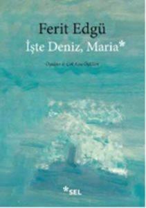 İşte Deniz, Maria