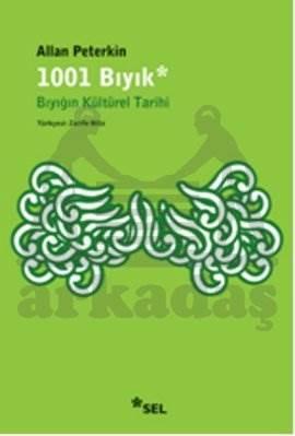 1001 Bıyık-Bıyığın Kültürel Tarihi