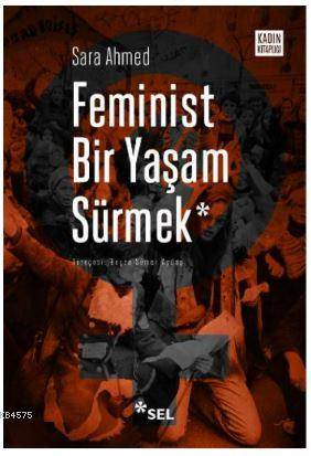 Feminist Bir <br/>Yaşam Sürmek