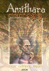 Amithara Mina'nın Çığlığı