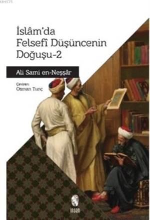 İslam'da Felsefi Düşünce'nin Doğuşu 2