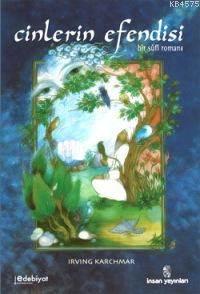 Cinlerin Efendisi; Bir Sufi Romanı