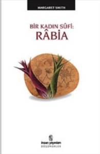 Rabia: Bir Kadın Sufi